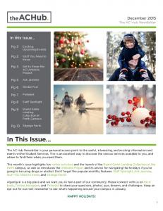 In This Issue... December 2015 The AC Hub Newsletter. In this Issue... Pg 2. Pg 2. Pg 3. Pg 5. Pg 6. Pg 7. Pg 8. Pg 9. Pg 10 HAPPY HOLIDAYS!