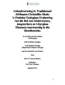 In vervulling aan die vereistes van die graad. MTh (Praktiese teologie) in die fakulteit Teologie (Departement Praktiese Teologie)