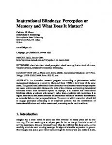 Inattentional Blindness: Perception or Memory and What Does It Matter?