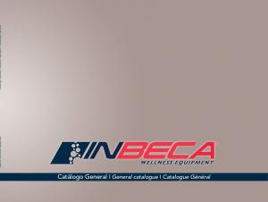 INBECA Wellness equipment Catálogo General l General catalogue I Catalogue Général. Catálogo General l General catalogue I Catalogue Général