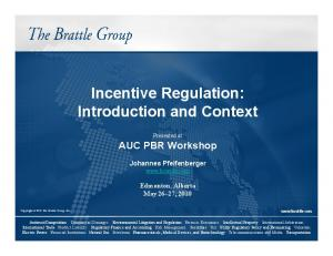 Incentive Regulation: Introduction and Context