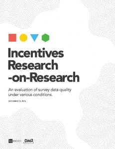 Incentives Research -on-research. An evaluation of survey data quality under various conditions