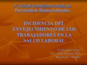 INCIDENCIA DEL ENVEJECIMIENTO DE LOS TRABAJADORES EN LA SALUD LABORAL