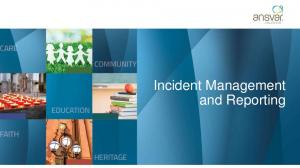 Incident Management. and Reporting