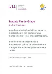 Including physical activity or passive mobilization in the postoperative management of total knee arthroplasty