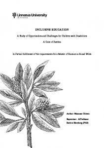 INCLUSIVE EDUCATION. A Study of Opportunities and Challenges for Children with Disabilities. A Case of Zambia