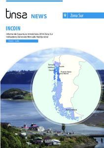 INCOIN NEWS. Zona Sur. Informe de Coyuntura Inmobiliaria 2014 Zona Sur Indicadores Generales Mercado Habitacional. Enero - Julio