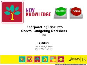 Incorporating Risk Into Capital Budgeting Decisions