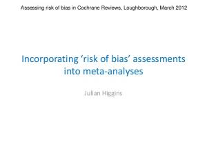 Incorporating risk of bias assessments into meta-analyses