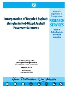 Incorporation of Recycled Asphalt Shingles in Hot-Mixed Asphalt Pavement Mixtures