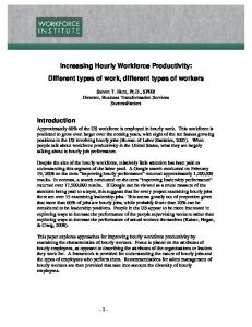 Increasing Hourly Workforce Productivity: Different types of work, different types of workers
