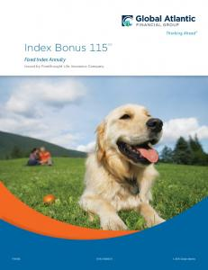 Index Bonus 115 SM. Fixed Index Annuity. Issued by Forethought Life Insurance Company. FIA1106 (5-16) Global Atlantic