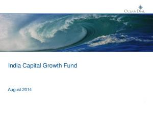 India Capital Growth Fund. August 2014