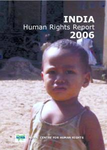 INDIA. Human Rights Report ASIAN CENTRE FOR HUMAN RIGHTS