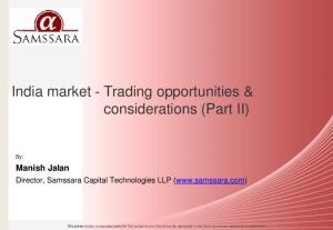 India market Trading opportunities & considerations (Part II)