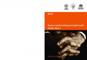 INDIA. Study on global AGEing and adult health (SAGE), Wave 1 WHO SAGE WAVE 1 SOUTH AFRICA 2010 INDIA
