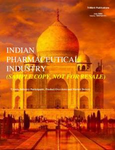 INDIAN PHARMACEUTICAL INDUSTRY (SAMPLE COPY, NOT FOR RESALE)