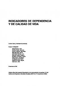 INDICADORES DE DEPENDENCIA Y DE CALIDAD DE VIDA