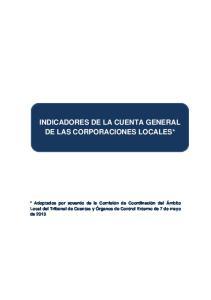 INDICADORES DE LA CUENTA GENERAL DE LAS CORPORACIONES LOCALES*
