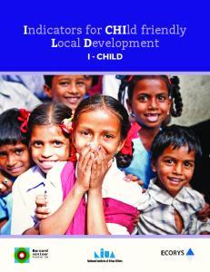 Indicators for CHIld friendly Local Development I - CHILD