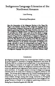 Indigenous Language Literacies of the Northwest Amazon. Luke Fleming. University of Pennsylvania