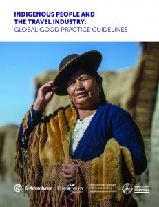 INDIGENOUS PEOPLE AND THE TRAVEL INDUSTRY: GLOBAL GOOD PRACTICE GUIDELINES