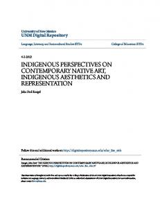 INDIGENOUS PERSPECTIVES ON CONTEMPORARY NATIVE ART, INDIGENOUS AESTHETICS AND REPRESENTATION