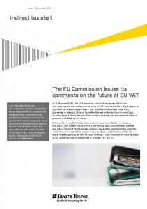 Indirect tax alert. The EU Commission issues its comments on the future of EU VAT. Issue December 2011