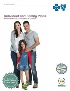 Individual and Family Plans FROM BLUE CROSS BLUE SHIELD OF SOUTH CAROLINA