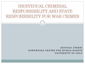 INDIVIDUAL CRIMINAL RESPONSIBILITY AND STATE RESPONSIBILITY FOR WAR CRIMES