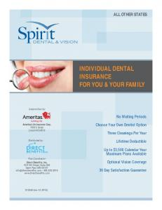INDIVIDUAL DENTAL INSURANCE FOR YOU & YOUR FAMILY