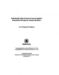 Individually tailored internet-based cognitive behavioural therapy for anxiety disorders. Lise Bergman Nordgren
