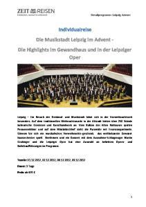 Individualreise Die Musikstadt Leipzig im Advent - Die Highlights im Gewandhaus und in der Leipziger Oper