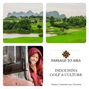 INDOCHINA GOLF & CULTURE. Vietnam Cambodia Laos Myanmar