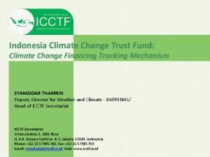 Indonesia Climate Change Trust Fund: Climate Change Financing Tracking Mechanism