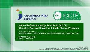 Indonesia Climate Change Trust Fund (ICCTF): Allocating National Budget for Climate Change Programs