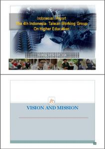 Indonesian Report The 4th Indonesia- Taiwan Working Group On Higher Education