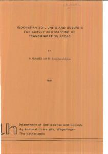 INDONESIAN SOIL UNITS AND SUBUNITS FOR SURVEY AND MAPPING OF TRANSMIGRATION AREAS