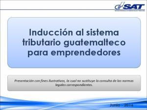 Inducción al sistema tributario guatemalteco para emprendedores