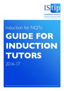 Induction for NQTs: GUIDE FOR INDUCTION TUTORS
