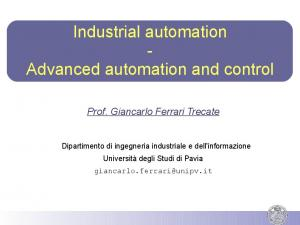 Industrial automation - Advanced automation and control