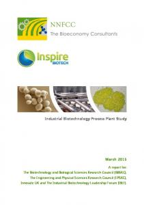 Industrial Biotechnology Process Plant Study March 2015