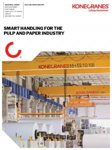 Industrial Cranes PULP AND PAPER INDUSTRY SMART HANDLING FOR THE