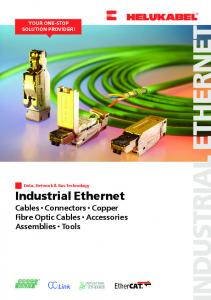 Industrial Ethernet Cables Connectors Copper Fibre Optic Cables Accessories Assemblies Tools YOUR ONE-STOP SOLUTION PROVIDER!