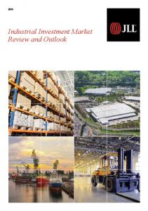 Industrial Investment Market Review and Outlook