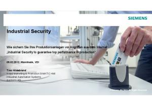 Industrial Security , Mannheim, VDI. Tino Hildebrand Head Marketing & Promotion SIMATIC HMI Industrial Automation Systems Siemens AG