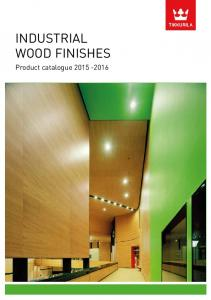 INDUSTRIAL WOOD FINISHES. Product catalogue