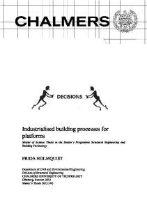 Industrialised building processes for platforms