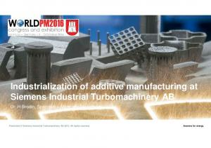 Industrialization of additive manufacturing at Siemens Industrial Turbomachinery AB