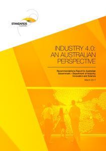 INDUSTRY 4.0: AN AUSTRALIAN PERSPECTIVE
